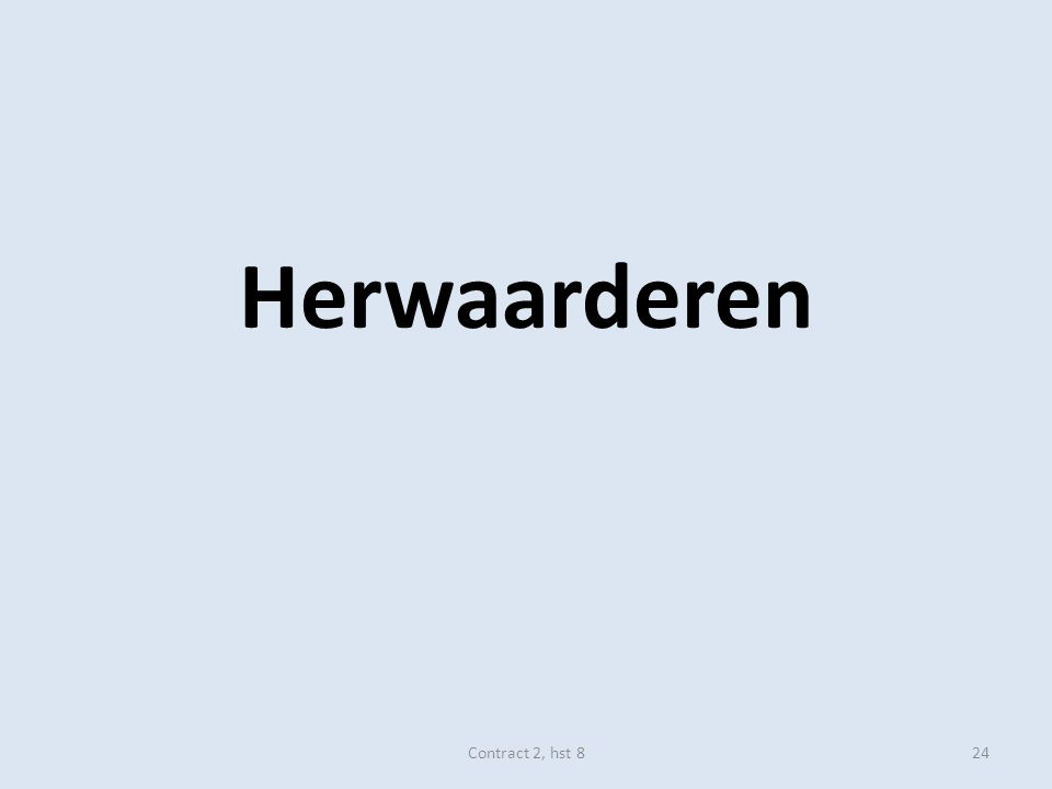 Herwaarderen Contract 2, hst 824