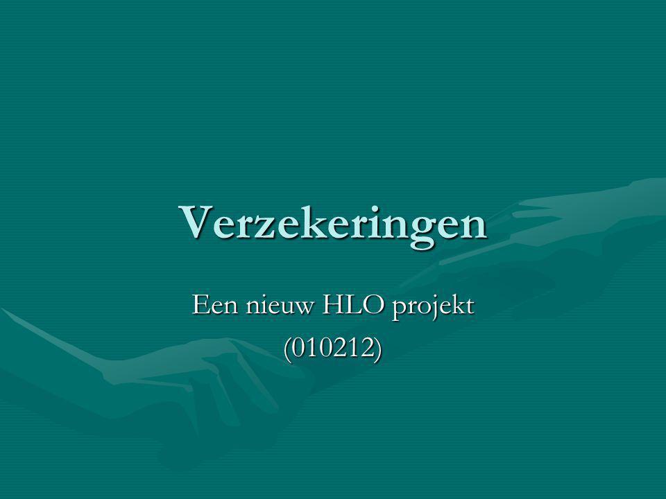 Verzekeringen Een nieuw HLO projekt (010212)