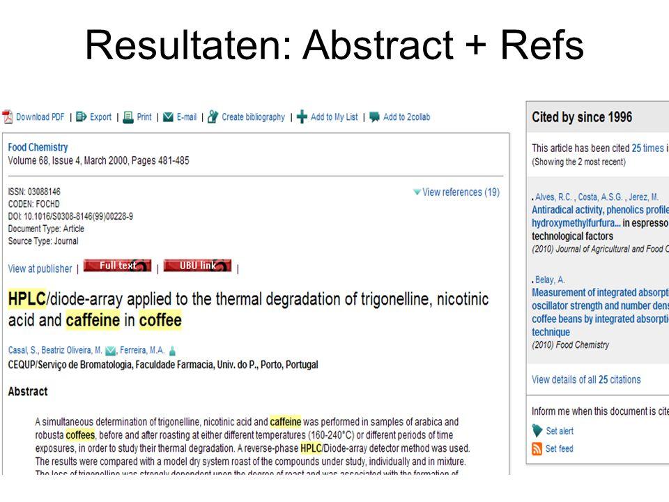 Resultaten: Abstract + Refs