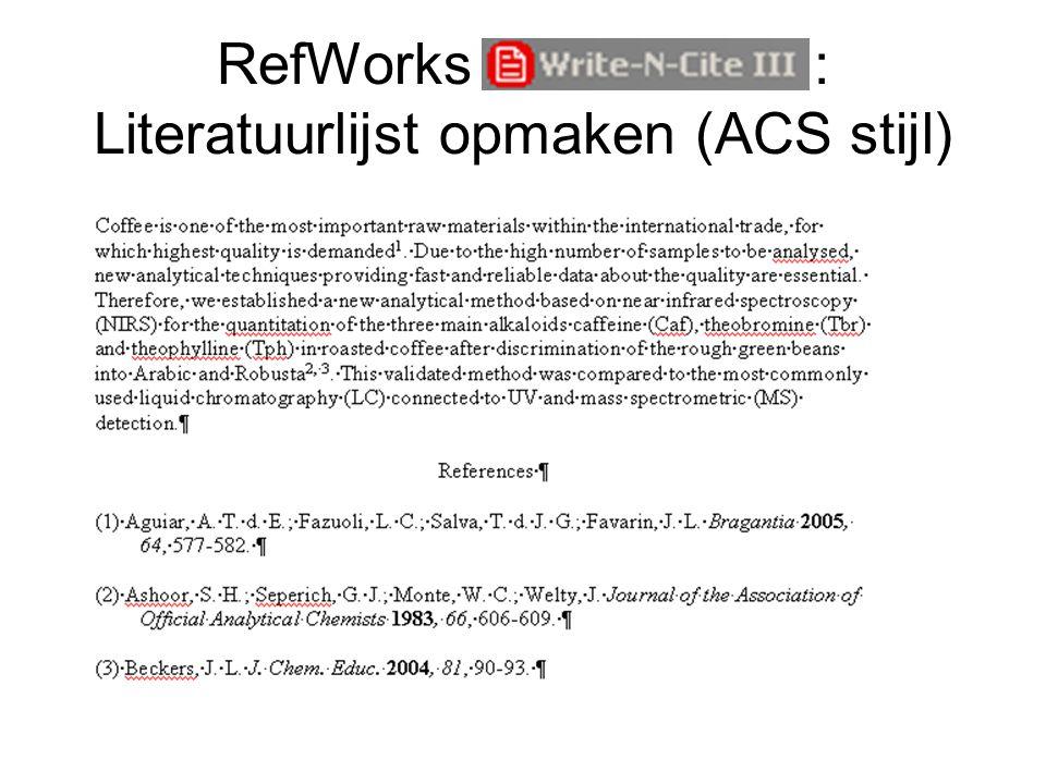 RefWorks Write-n-Cite : Literatuurlijst opmaken (ACS stijl)