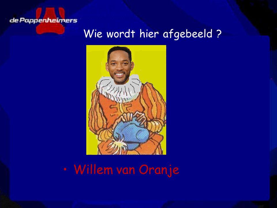 Wie wordt hier afgebeeld ? Willem van Oranje