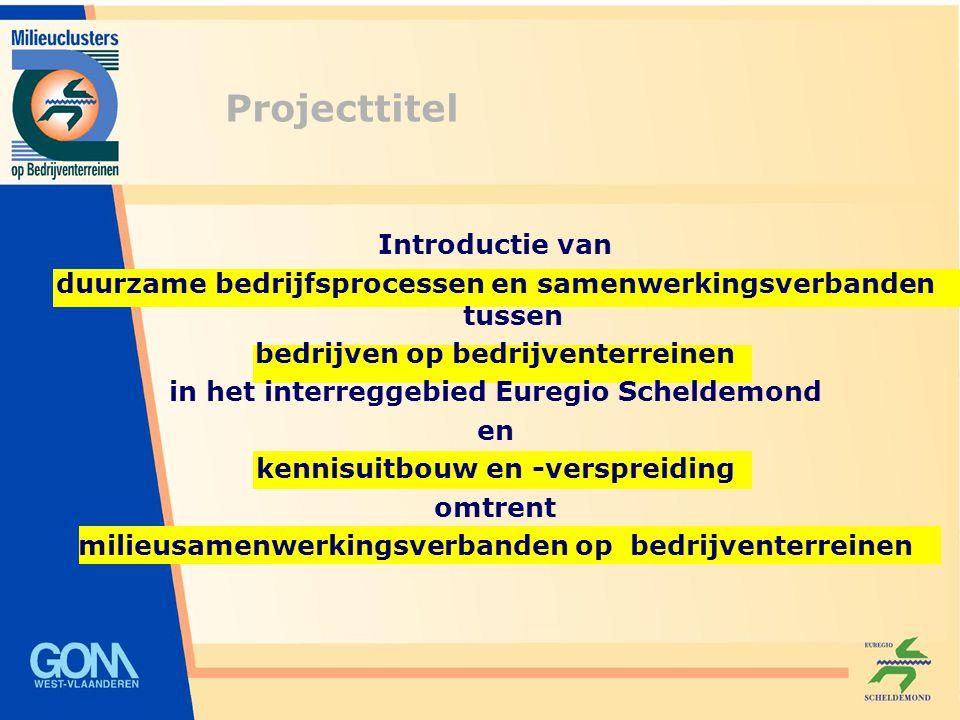 Introductie van duurzame bedrijfsprocessen en samenwerkingsverbanden tussen bedrijven op bedrijventerreinen in het interreggebied Euregio Scheldemond