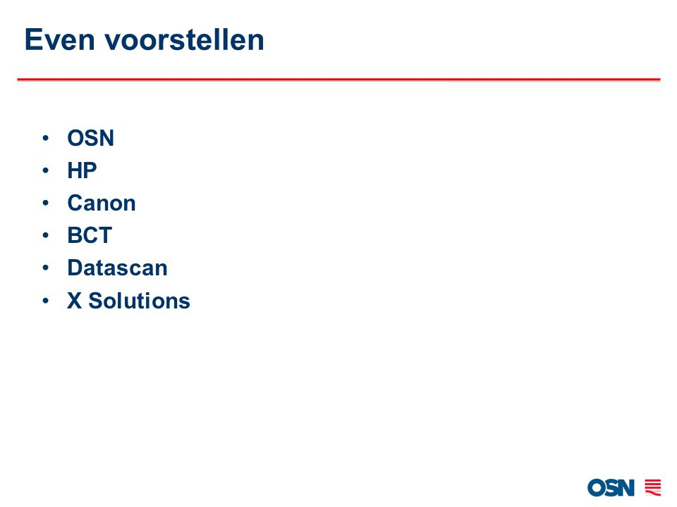 Even voorstellen OSN HP Canon BCT Datascan X Solutions