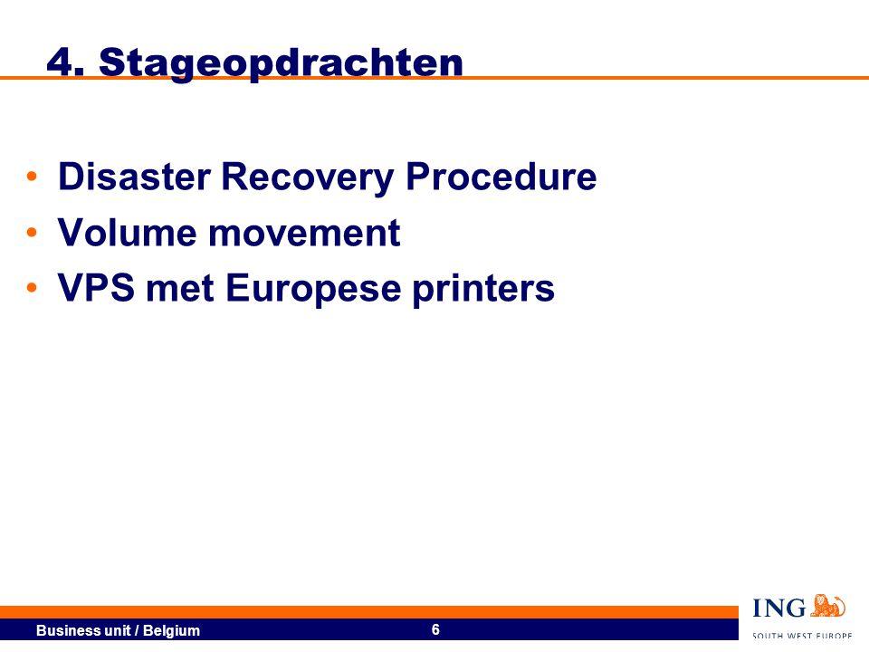 Business unit / Belgium 7 4.