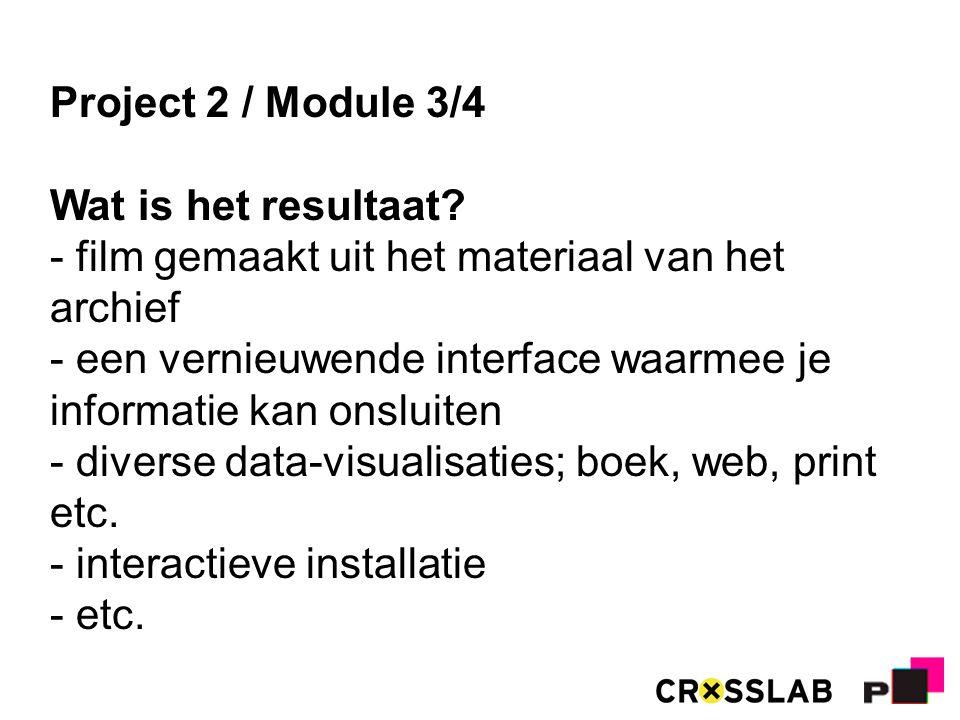 Project 2 / Module 3/4 Wat is het resultaat.