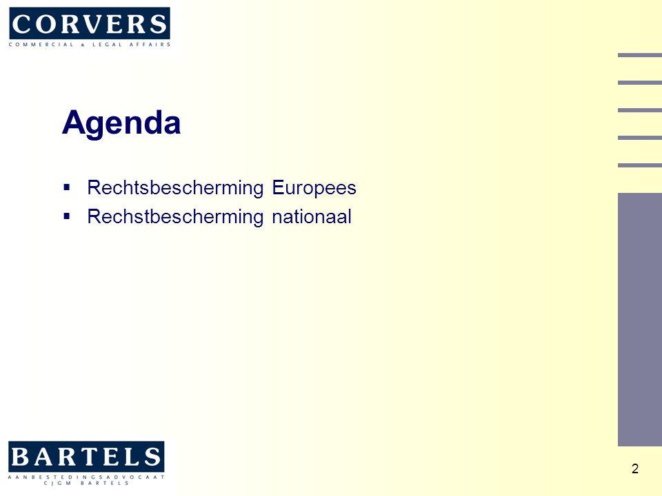 2 Agenda  Rechtsbescherming Europees  Rechstbescherming nationaal