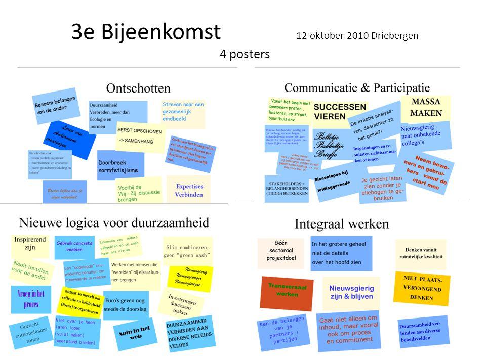 3e Bijeenkomst 12 oktober 2010 Driebergen 4 posters