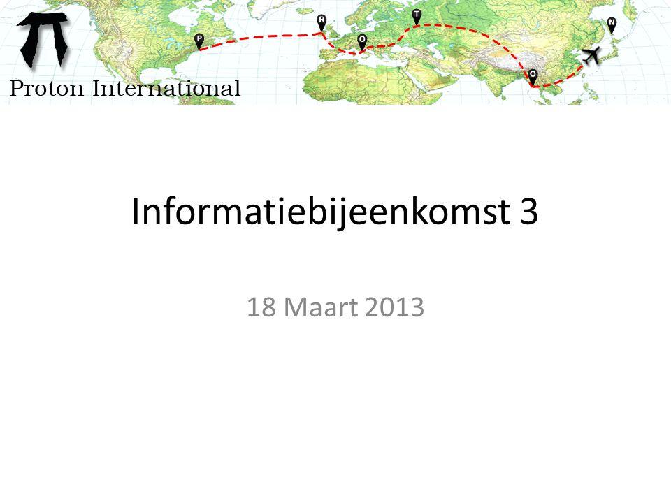 Informatiebijeenkomst 3 18 Maart 2013