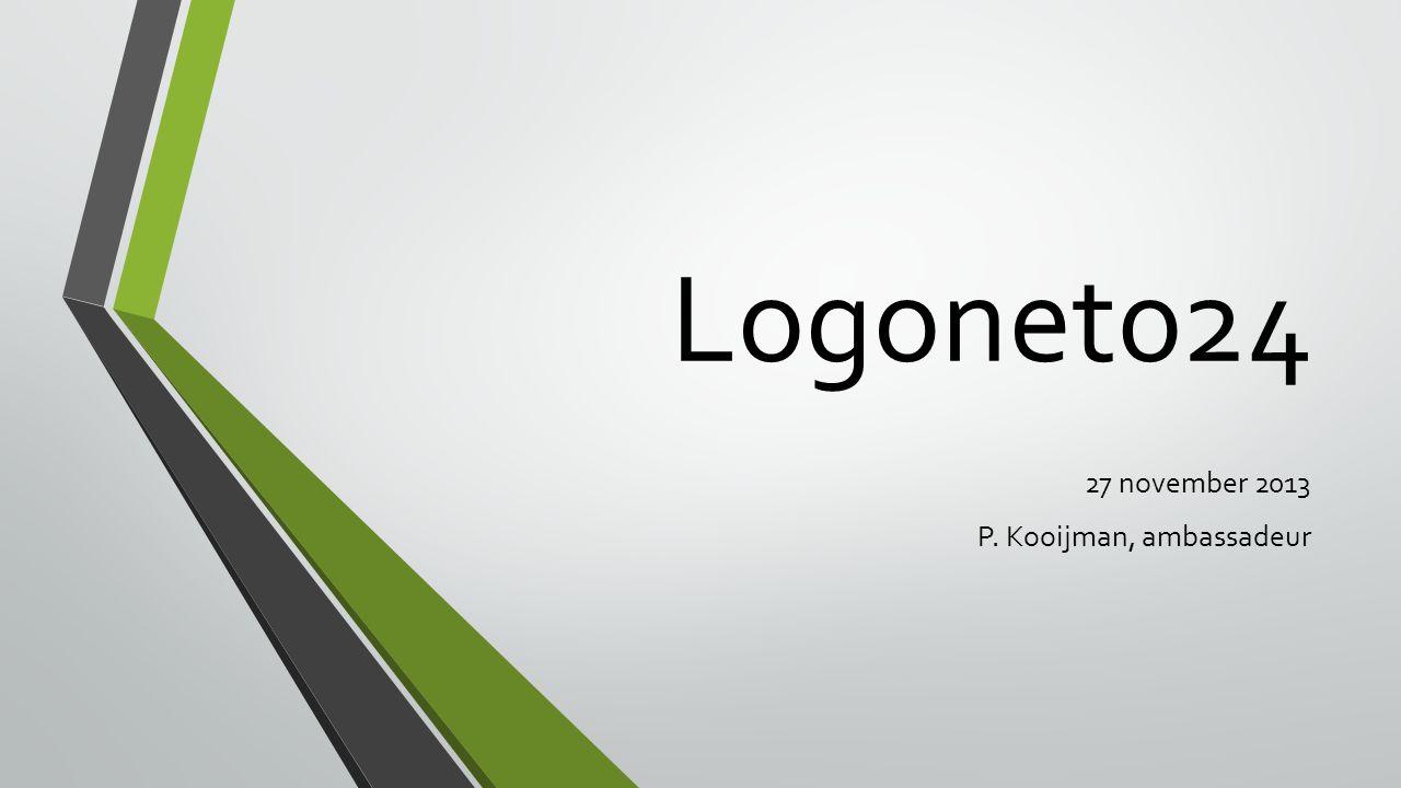 Logonet024 27 november 2013 P. Kooijman, ambassadeur