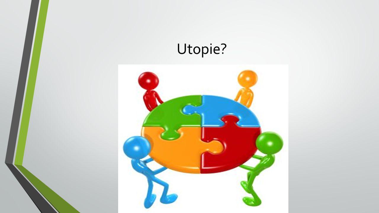 Utopie?
