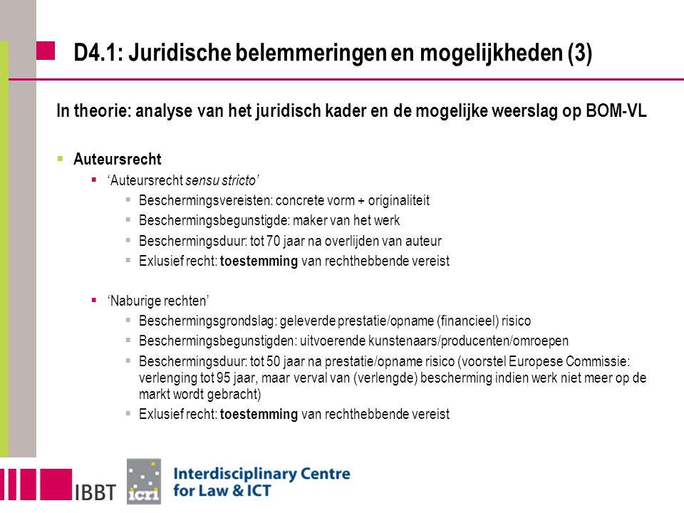 D4.1: Juridische belemmeringen en mogelijkheden (3) In theorie: analyse van het juridisch kader en de mogelijke weerslag op BOM-VL  Auteursrecht  'A