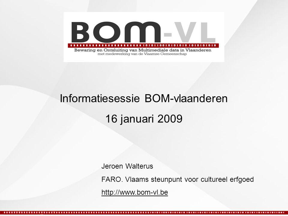 Het project 'Bewaring en Ontsluiting van Multimediale data in Vlaanderen' (BOM-Vl) is een onderzoeks- en samenwerkingsproject met de steun en de medewerking van de Vlaamse Gemeenschap.
