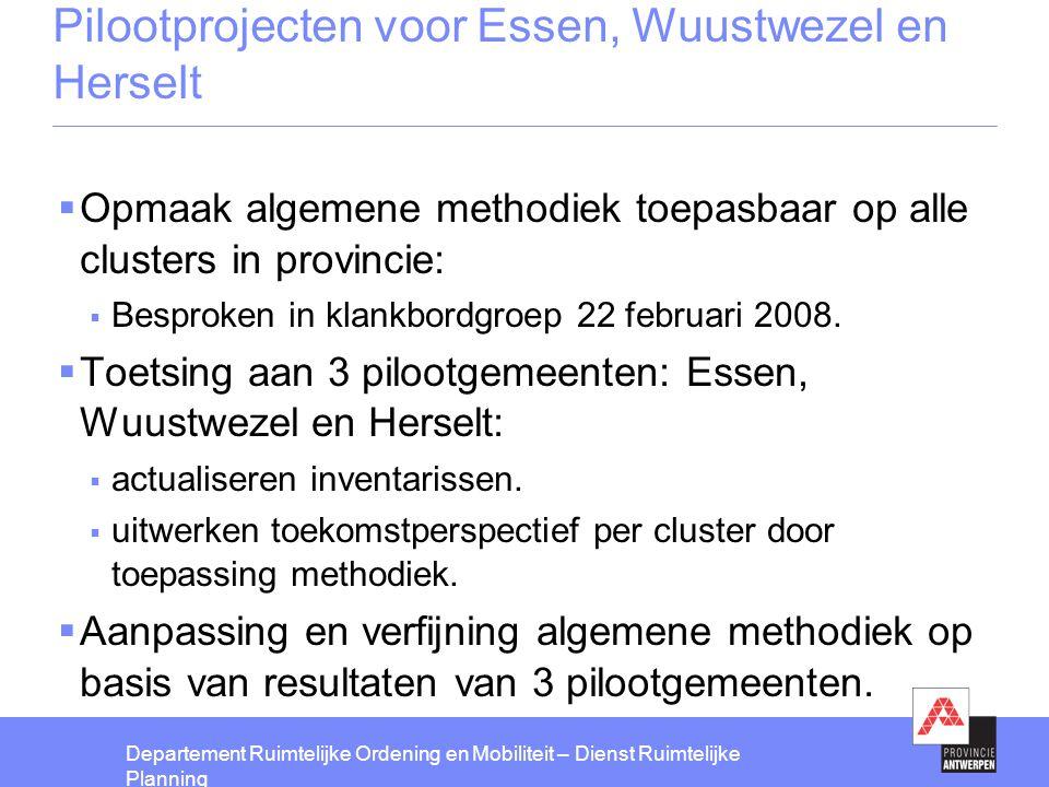 Departement Ruimtelijke Ordening en Mobiliteit – Dienst Ruimtelijke Planning Essen (geactualiseerde inventaris 2007)