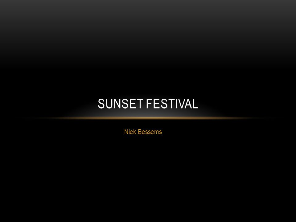 Niek Bessems SUNSET FESTIVAL