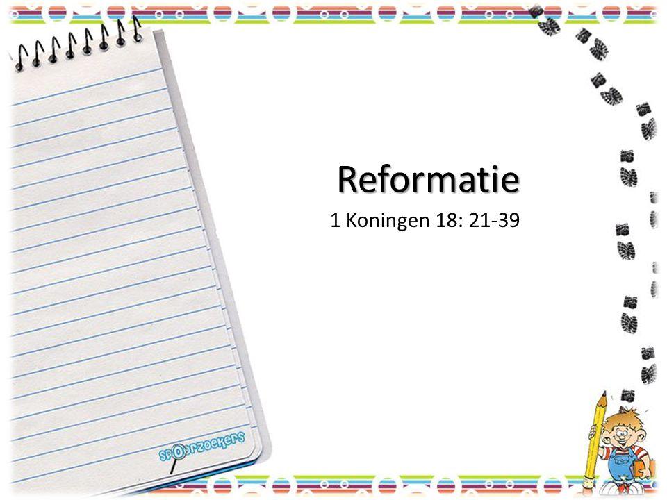 Reformatie 1 Koningen 18: 21-39