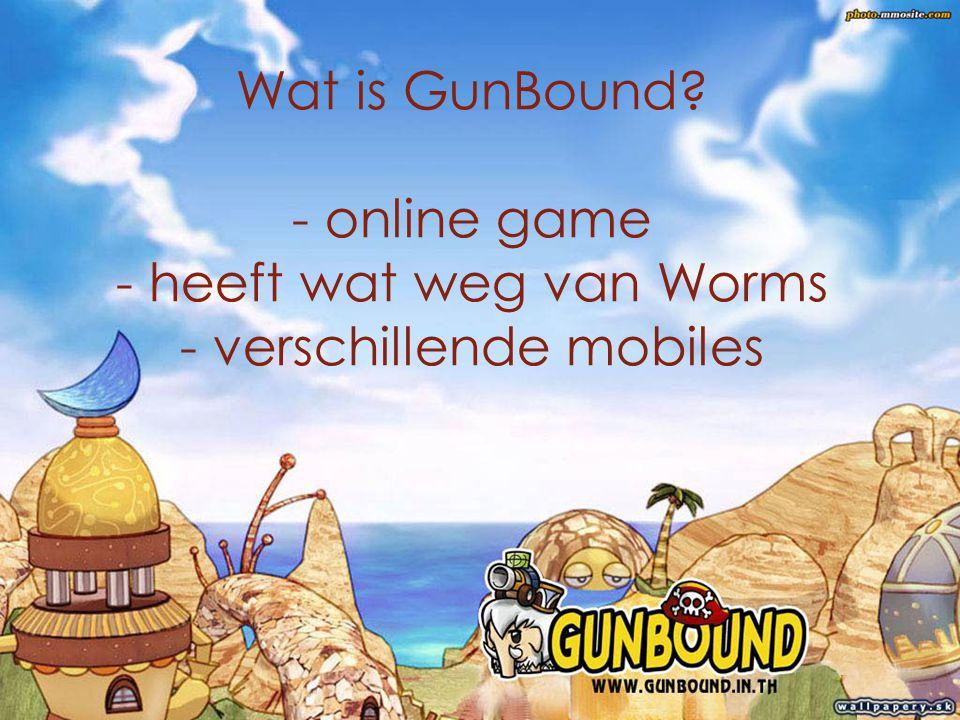 Wat is GunBound - online game - heeft wat weg van Worms - verschillende mobiles