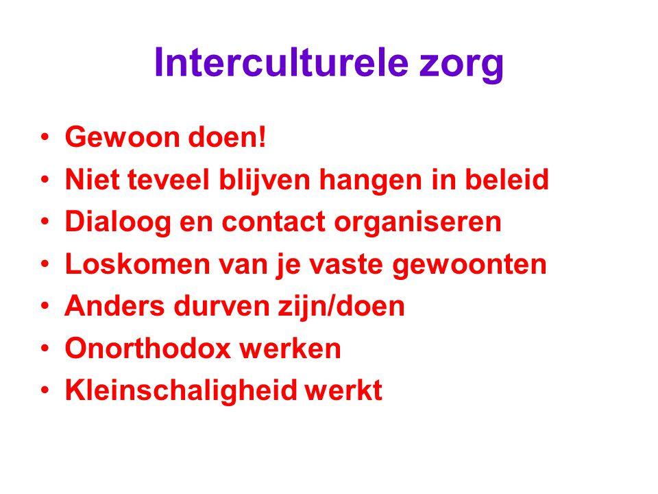 Interculturele zorg Gewoon doen.