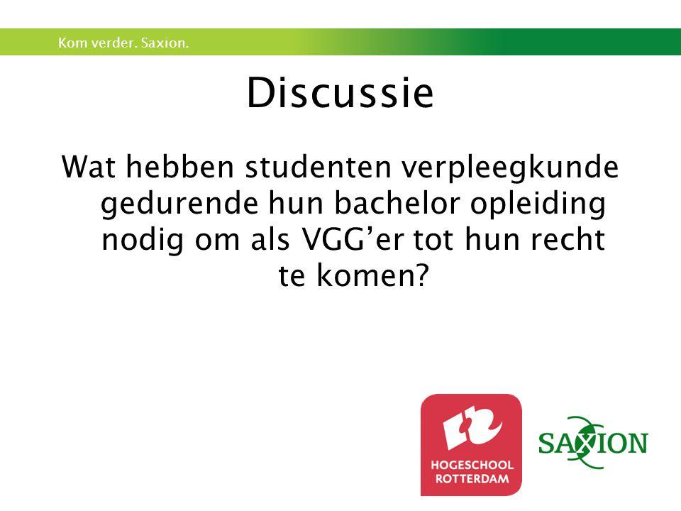 Discussie Wat hebben studenten verpleegkunde gedurende hun bachelor opleiding nodig om als VGG'er tot hun recht te komen?
