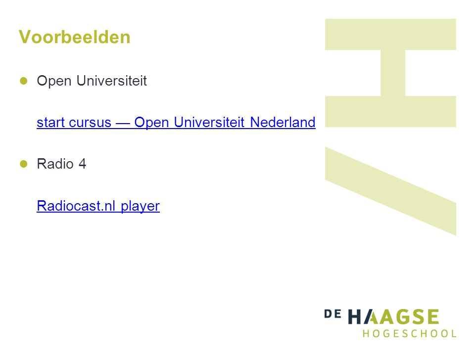Voorbeelden Open Universiteit start cursus — Open Universiteit Nederland Radio 4 Radiocast.nl player