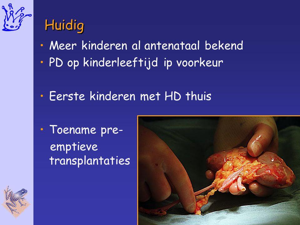 Huidig Meer kinderen al antenataal bekend PD op kinderleeftijd ip voorkeur Eerste kinderen met HD thuis Toename pre- emptieve transplantaties