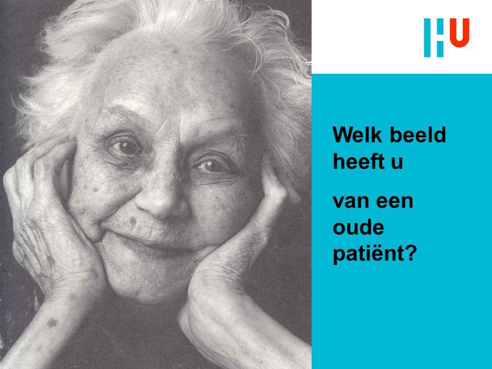 Welk beeld heeft u van een oude patiënt?