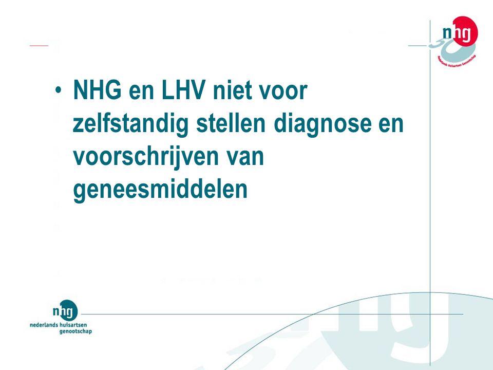 NHG en LHV niet voor zelfstandig stellen diagnose en voorschrijven van geneesmiddelen