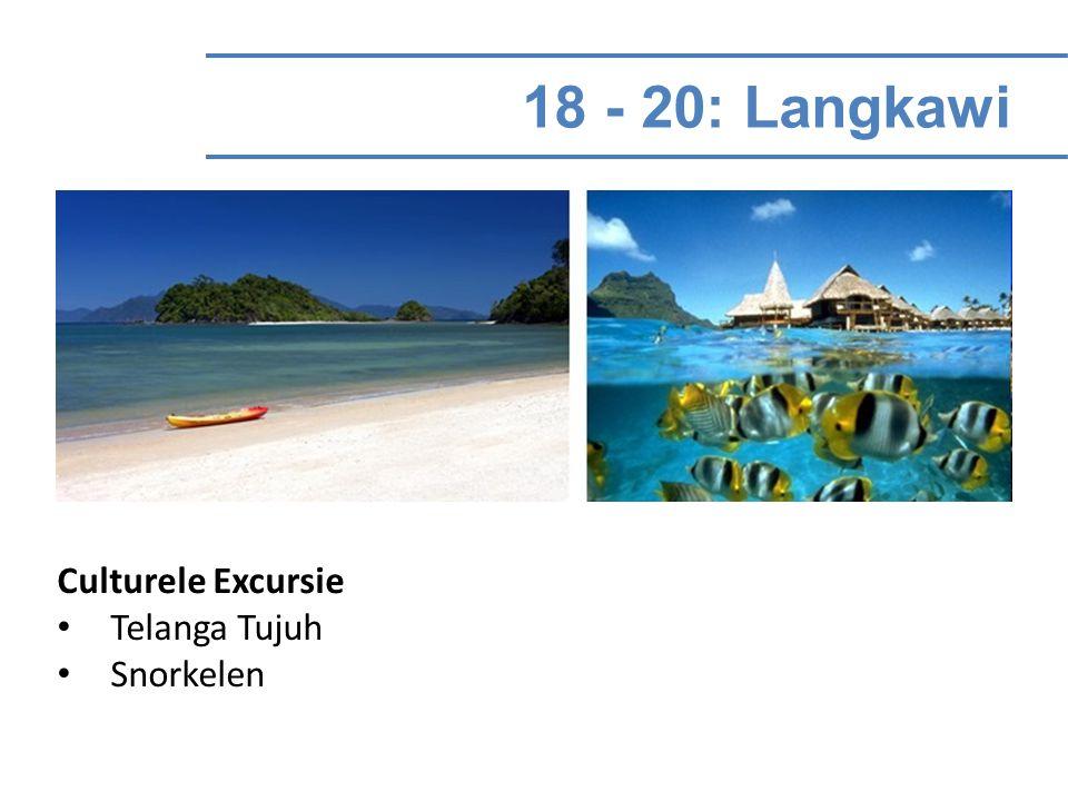 18 - 20: Langkawi Culturele Excursie Telanga Tujuh Snorkelen