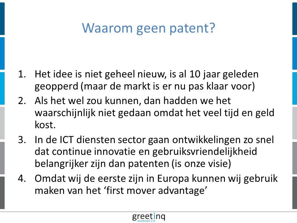 | 12 Waarom geen patent.