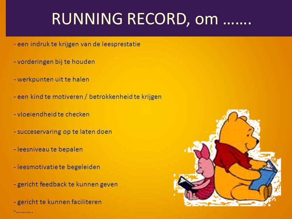 RUNNING RECORD, om …….