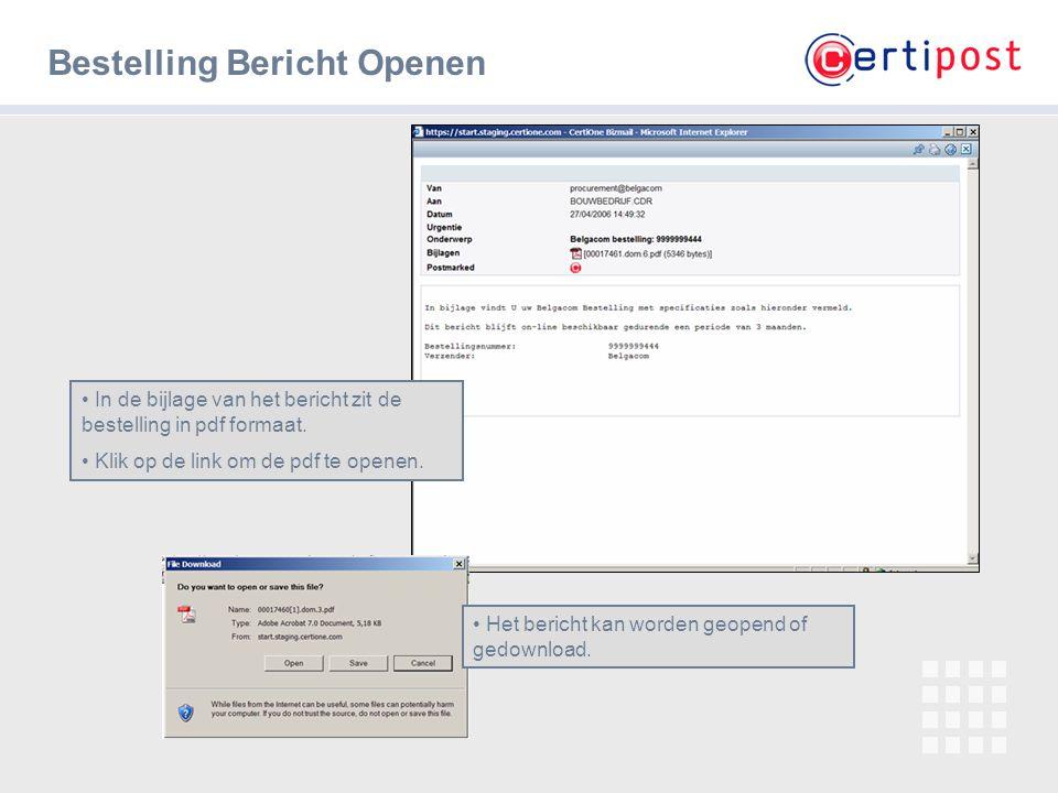 6 Bericht openen – De bestelling De bestelling bevat alle gegevens De leverancier kan dit document afdrukken.