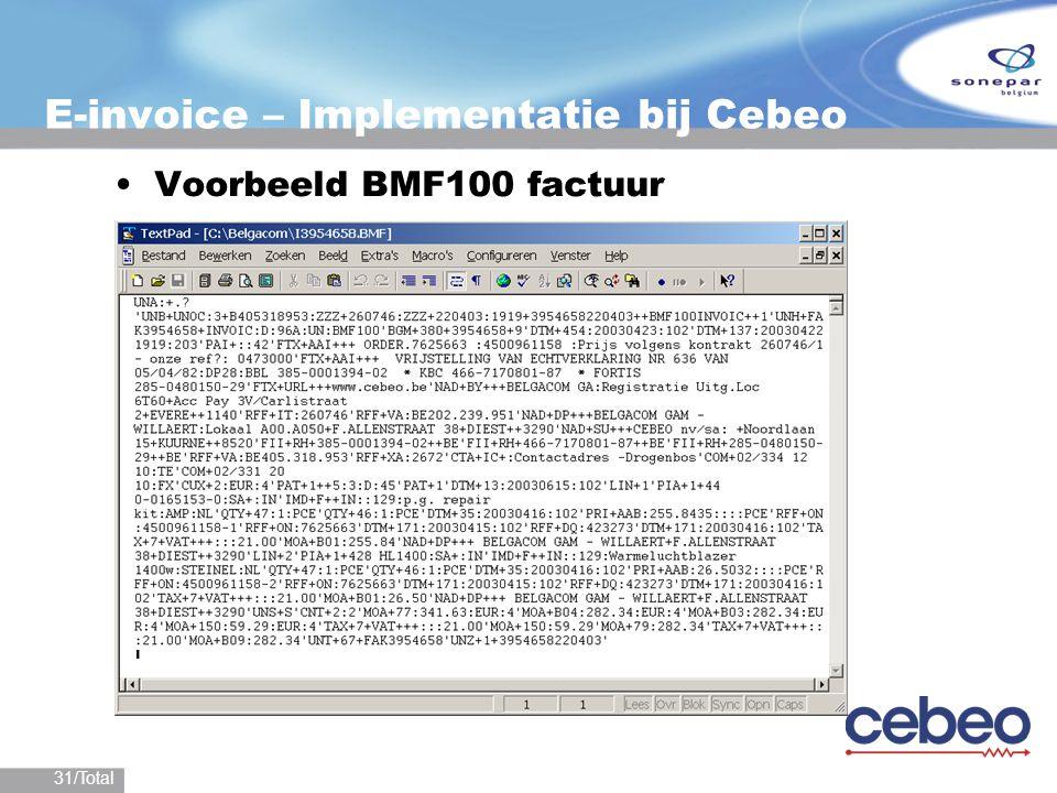 31/Total E-invoice – Implementatie bij Cebeo Voorbeeld BMF100 factuur