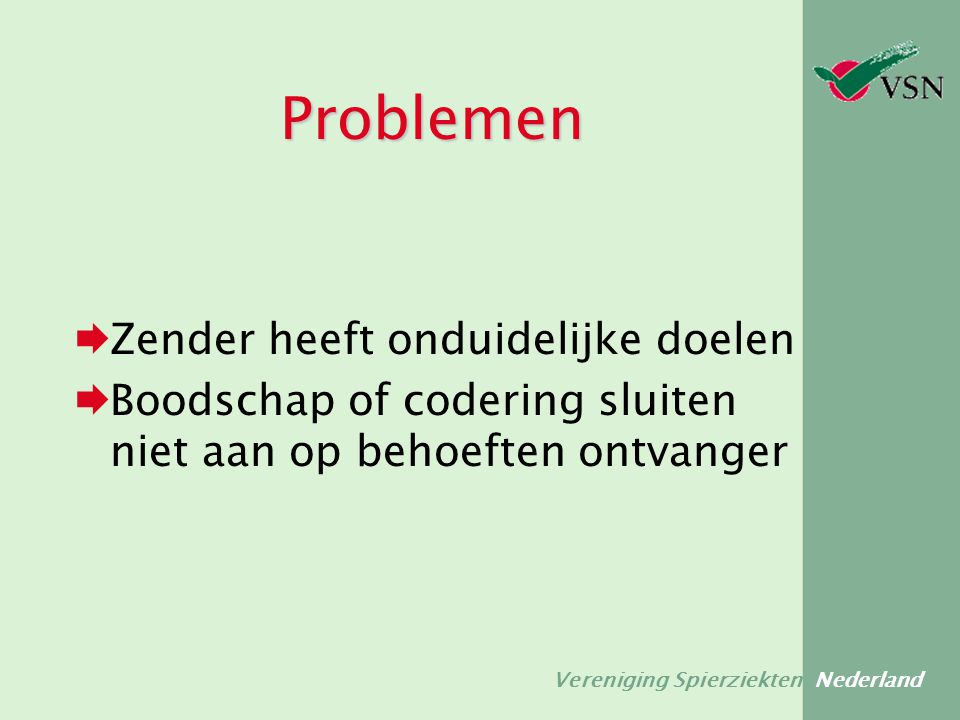 Vereniging Spierziekten Nederland Concreet  Wat willen mijn lezers weten.