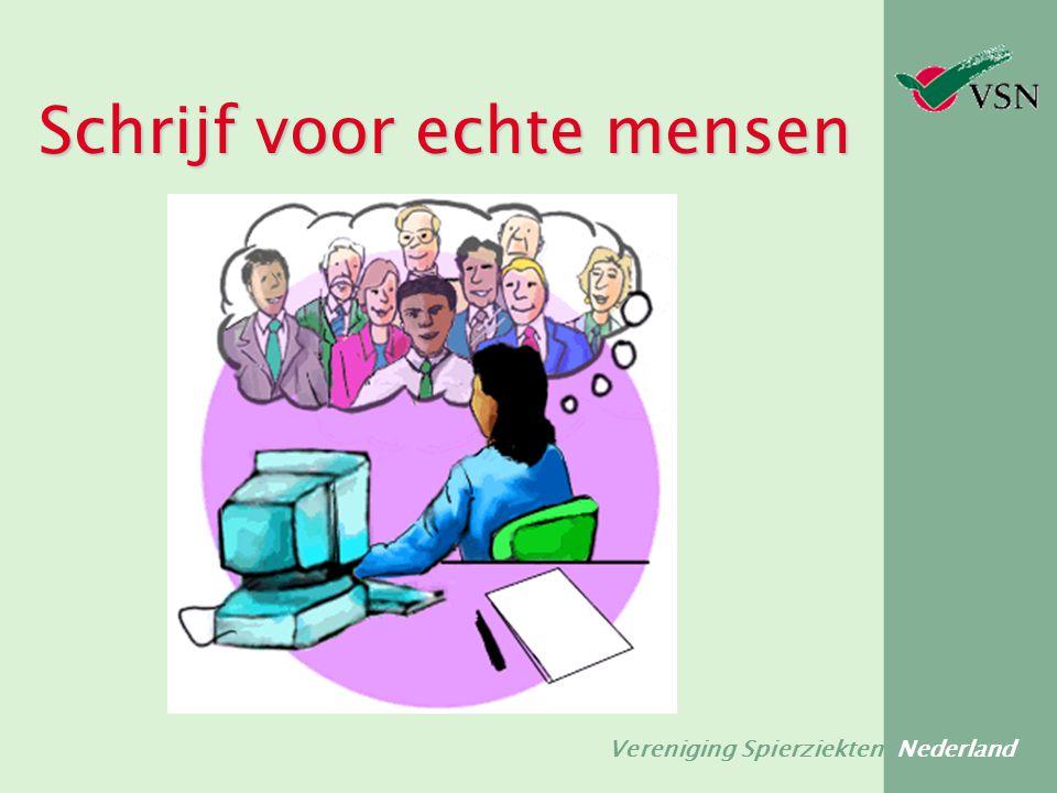 Vereniging Spierziekten Nederland Schrijf voor echte mensen