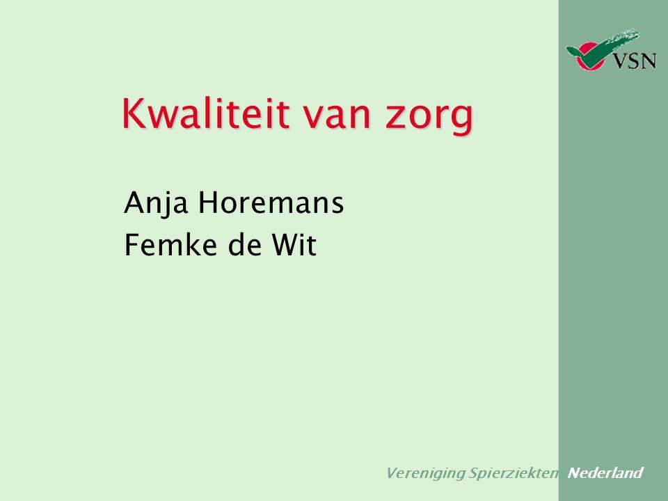 Vereniging Spierziekten Nederland Kwaliteit van zorg Anja Horemans Femke de Wit