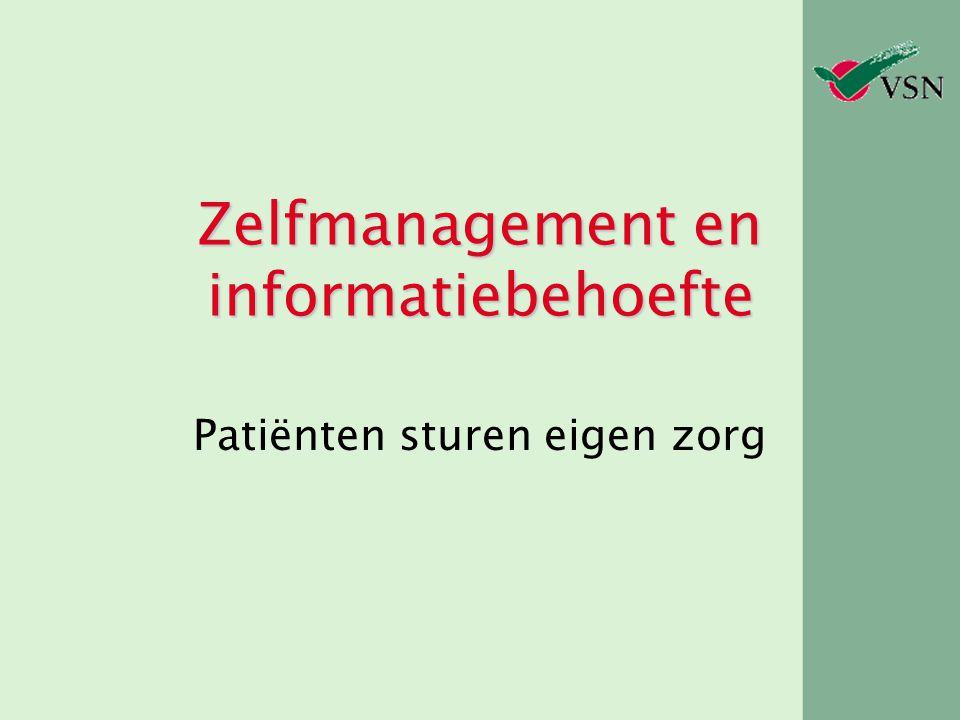 Zelfmanagement en informatiebehoefte Patiënten sturen eigen zorg