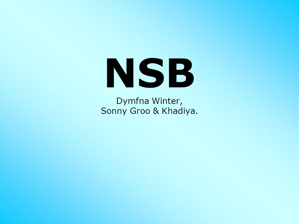 NSB Dymfna Winter, Sonny Groo & Khadiya.