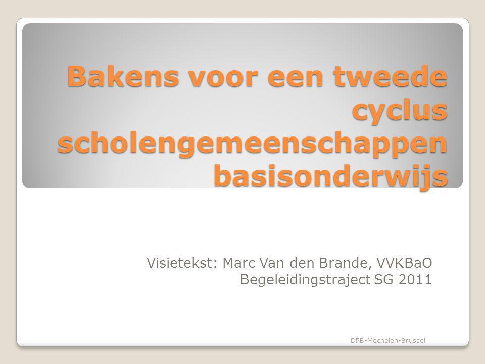 Scholengemeenschap vormen in het basisonderwijs Beleidsoptie van de Vlaamse Regering Draagvlak vergroten door schaalvergroting extra middelen koppelen aan samenwerking DPB-Mechelen-Brussel