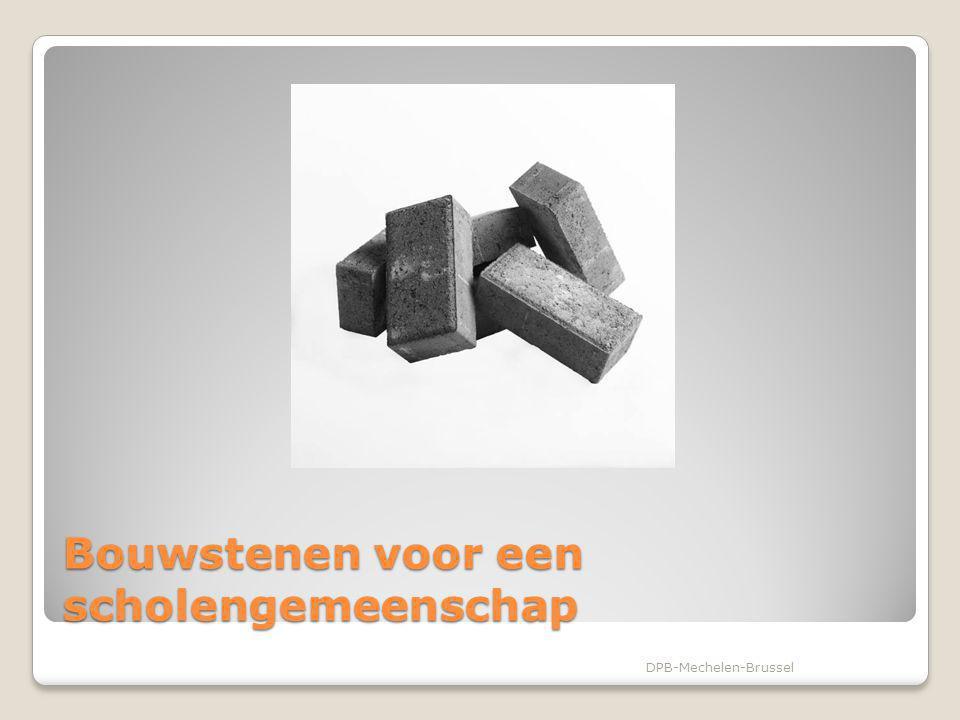 Bouwstenen voor een scholengemeenschap DPB-Mechelen-Brussel