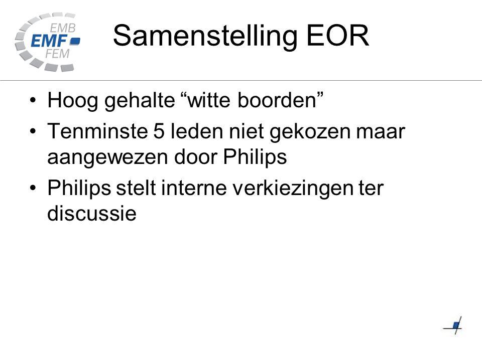 """Samenstelling EOR Hoog gehalte """"witte boorden"""" Tenminste 5 leden niet gekozen maar aangewezen door Philips Philips stelt interne verkiezingen ter disc"""
