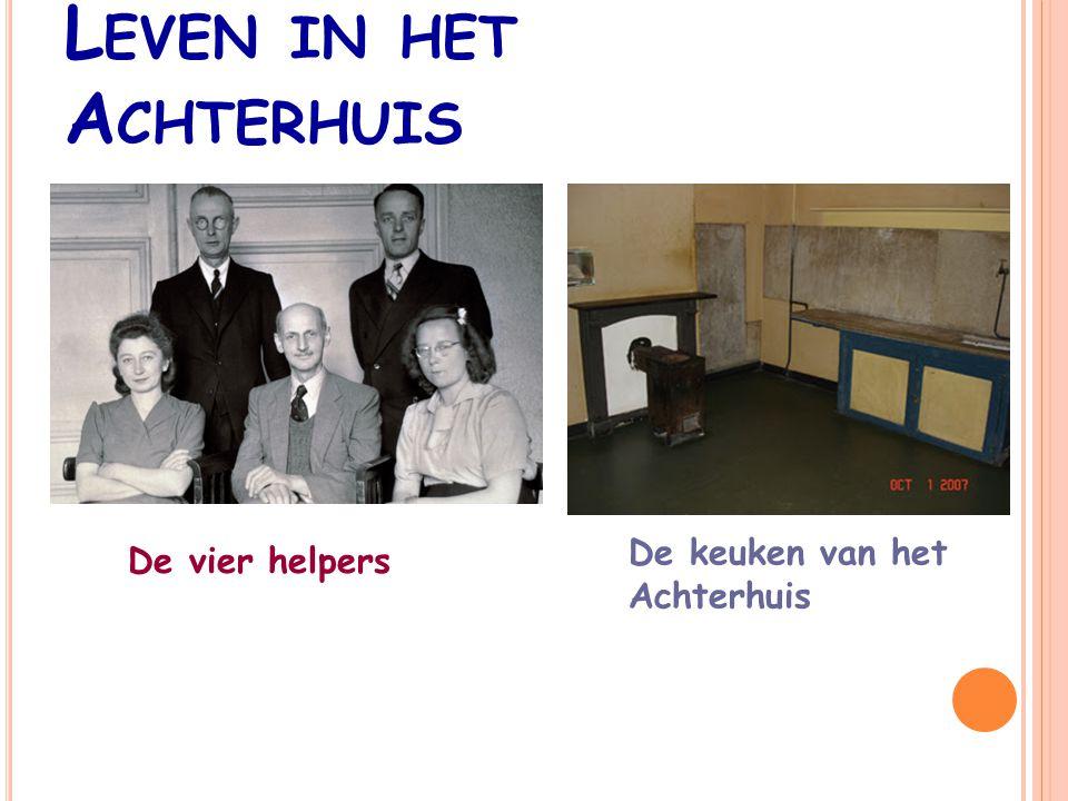 L EVEN IN HET A CHTERHUIS De vier helpers De keuken van het Achterhuis