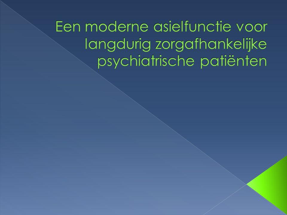  Sinds 1970: deïnstitutionalisering  Oorzaak: hospitalisatiesyndroom  Oplossing: extramuralisatie › Beschermde woonvormen › Begeleid zelfstandig wonen  Vermaatschappelijking; nadelen: › Verloeding, vereenzaming, uitbuiting  Pleiten voor asielfunctie binnen psychiatrie