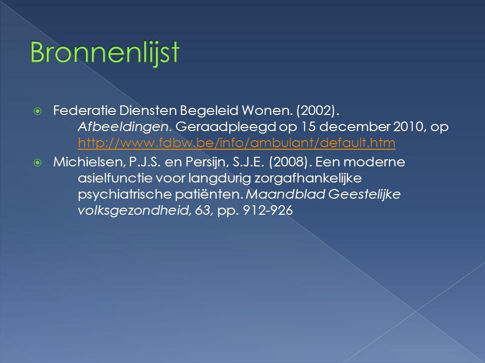  Federatie Diensten Begeleid Wonen. (2002). Afbeeldingen. Geraadpleegd op 15 december 2010, op http://www.fdbw.be/info/ambulant/default.htm http://ww