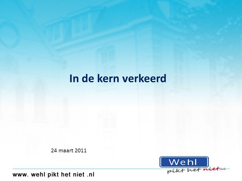 In de kern verkeerd 24 maart 2011