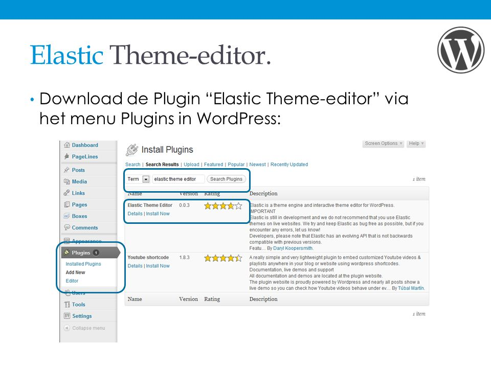 "Elastic Theme-editor. Download de Plugin ""Elastic Theme-editor"" via het menu Plugins in WordPress:"