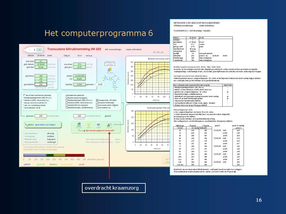 16 Het computerprogramma 6 overdracht kraamzorg