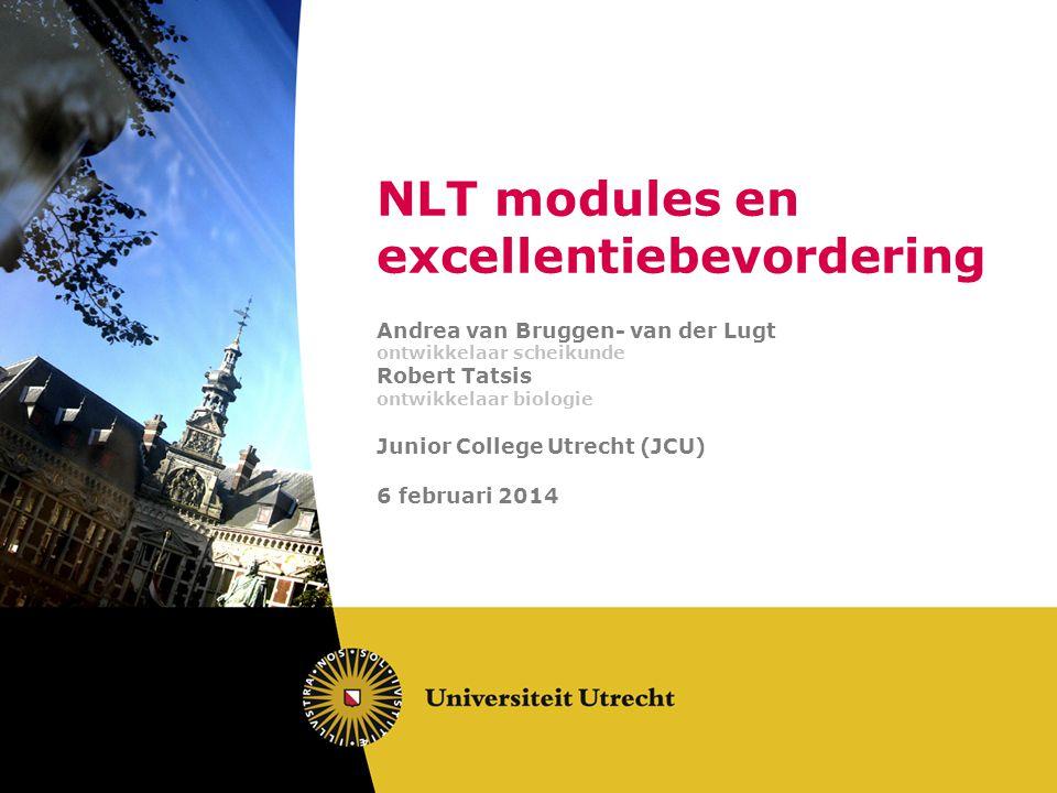 Overzicht van de workshop 1.Theorie: Voorbeelden van excellentieopdrachten gemaakt met materiaal van nlt modules 2.