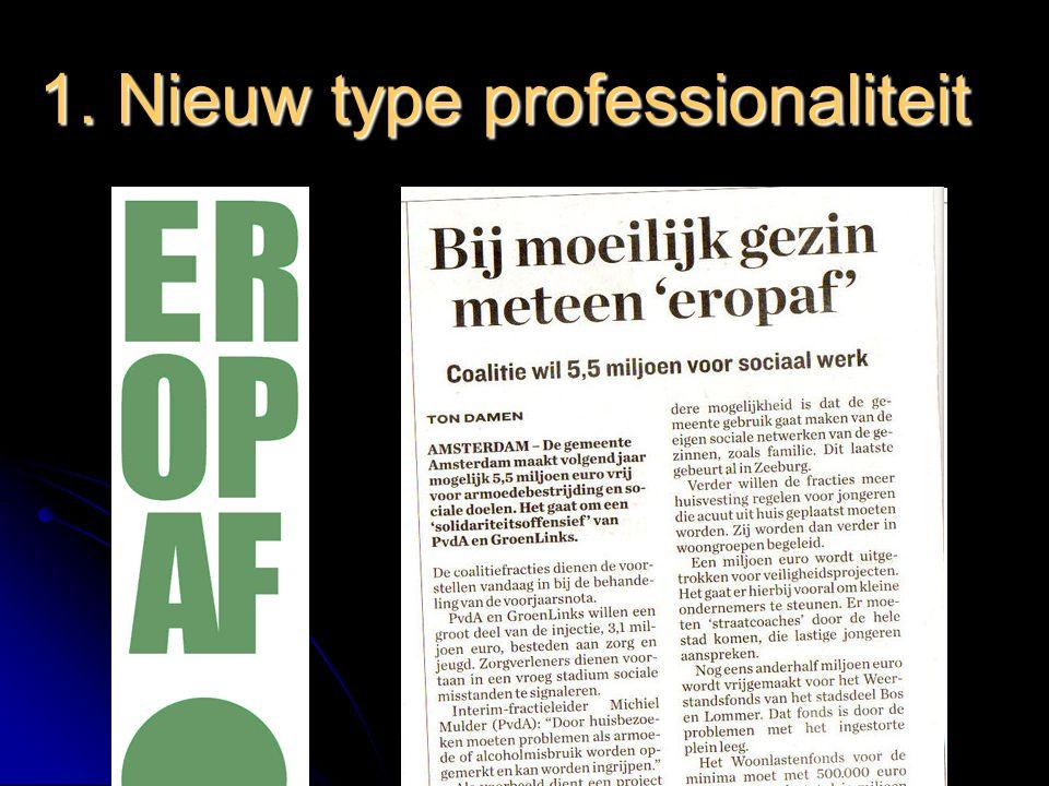 1. Nieuw type professionaliteit
