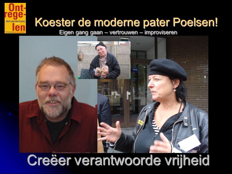 Koester de moderne pater Poelsen.