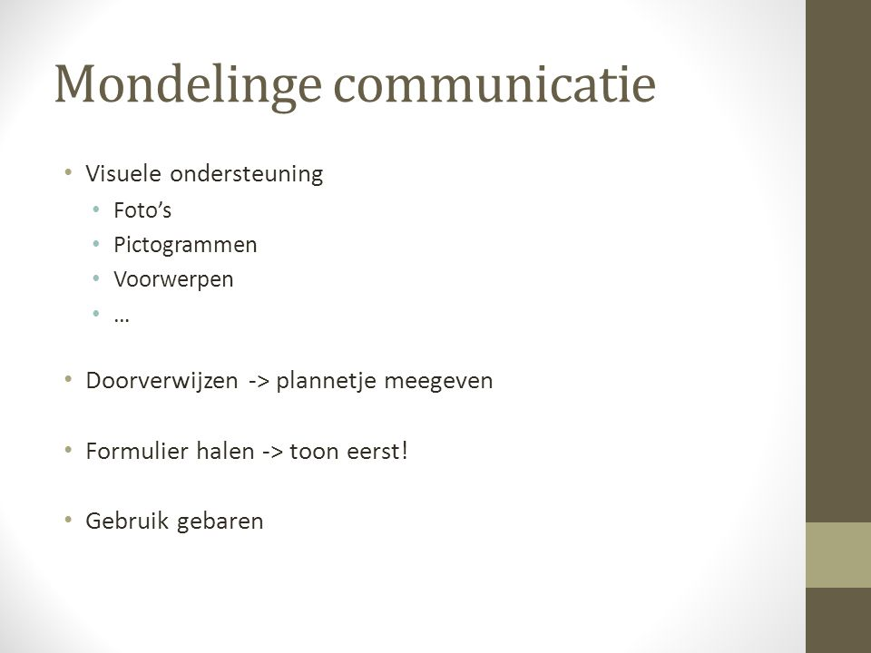 Schriftelijke communicatie Laagtaalvaardige klanten informeren: Documenten Schriftelijke informatie
