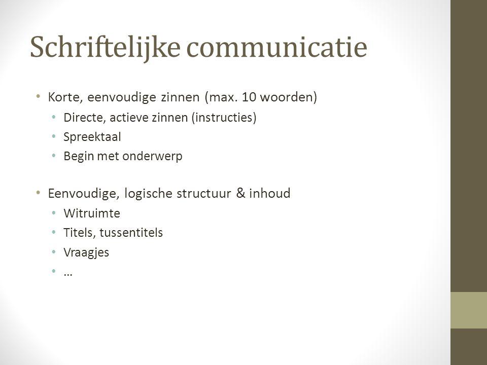 Schriftelijke communicatie Gebruik cijfers Splits telefoonnummers Data voluit Overbodige informatie Nieuwe informatie -> nieuwe alinea Let op doelpubliek & essentie Humor & beeldspraak met mate